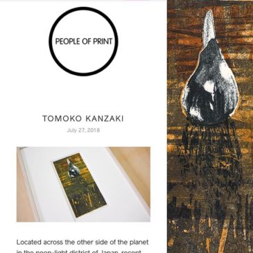 "Hello, For the first visiter.There is an article about me on ""People of Print"" web site.https://www.peopleofprint.com/pop/tomoko-kanzaki/"