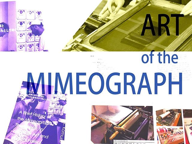 "Notice|""ART of the Mimeograph"" ARCHIVE BOOK – Past & Future- Crowdfunding Coming July 16! Pre-order your copy here —http://10-48.net/news/cf_en/"